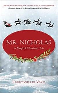 Mr. Nicholas: A Magical Christmas Tale