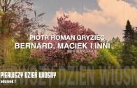 Bernard, Maciek i inni – Pierwszy dzień wiosny (7)