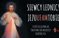 Siewcy Lednicy – Jezu ufam Tobie