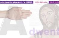 Pomiędzy: Daję Słowo – II niedziela Adwentu C – 9 XII 2018