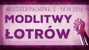 Daję Słowo: Modlitwy łotrów – Niedziela Palmowa C – 14 IV 2019