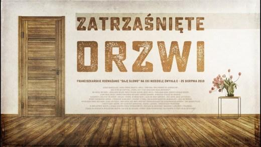 Zatrzaśnięte drzwi: Daję Słowo – XXI niedziela C – 25 VIII 2019