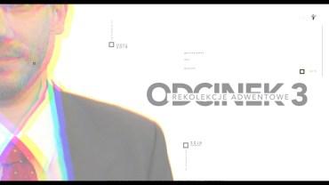 Adwent 2019 – Odcinek 3