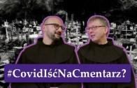 bEZ sLOGANU – Czy iść na cmentarz w pandemię?