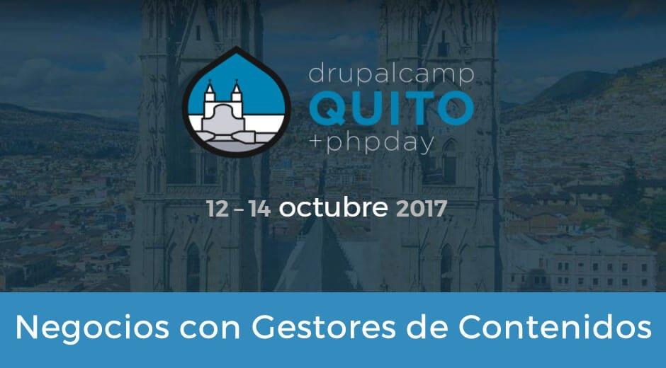 DrupalCamp Quito: Negocios con CMS