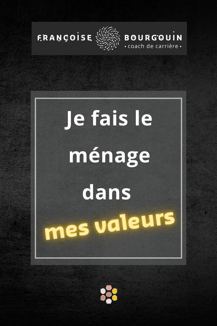 2 exercices faciles pour identifier ses valeurs - Françoise Bourgouin - coach de votre carrière après 45 ans