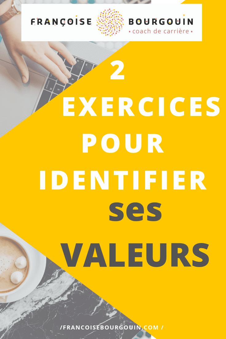 2 exercices pour identifier ses valeurs - Françoise Bourgouin - Coach de votre carrière après 45 ans