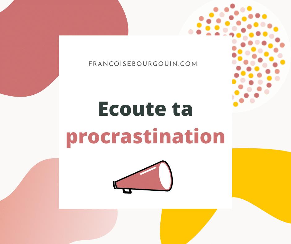 procrastination - françoise bourgouin - coach de ta carrière après 45 ans