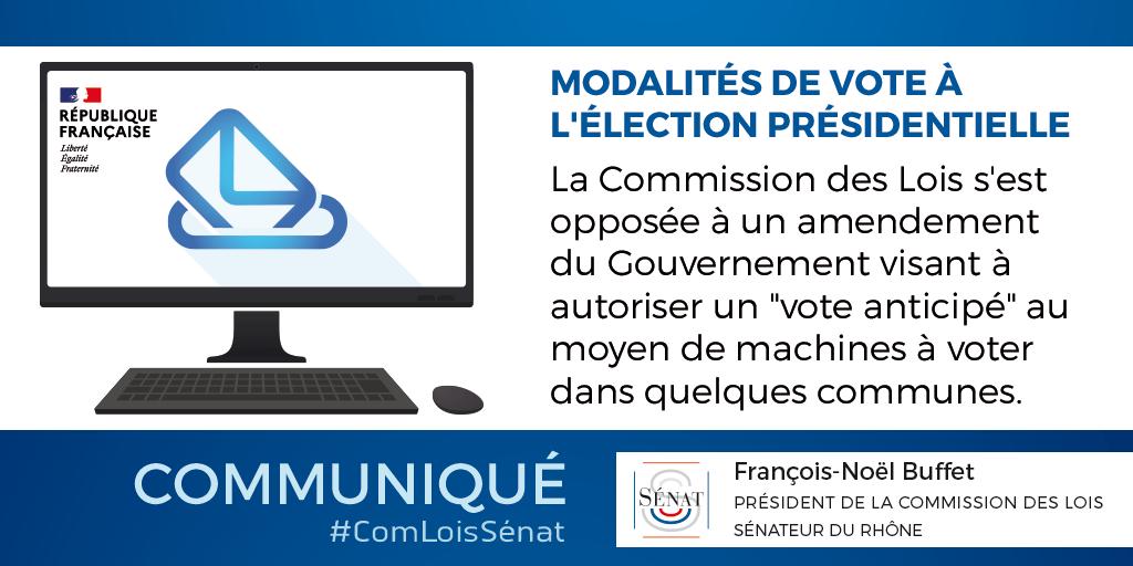La commission des lois refuse l'improvisation du Gouvernement sur les modalités de vote à l'élection présidentielle