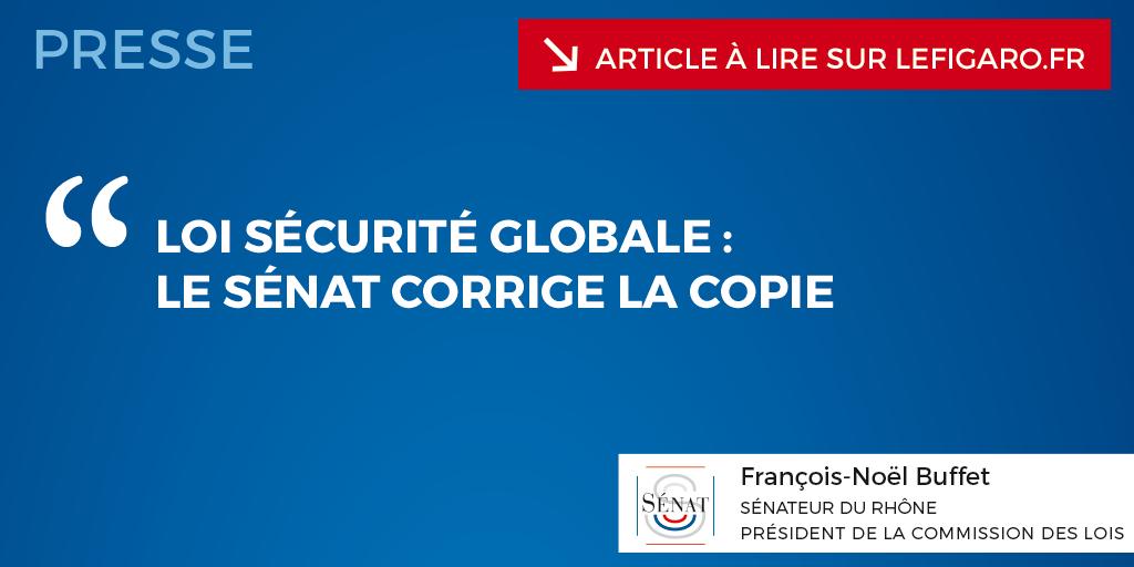 Article LE FIGARO du 4/03/2021 – Loi sécurité globale : le Sénat corrige la copie