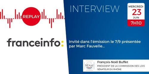 23/06 : J'étais l'invité de la matinale de France Info au micro de Marc Fauvelle sur l'organisation du 1er tour des élections départementales et régionales.