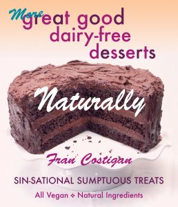 More Great Good Dairy-Free Dessets Naturally
