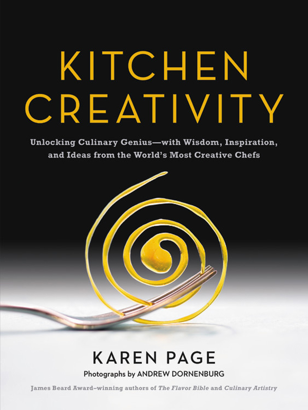 Kitchen Creativity by Karen Page and Andrew Dornenburg