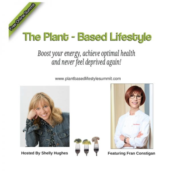 ThePlant-Based Lifestyle Summit. Boost Your Energy, Achieve Your Optimal Health, and Never Feel Deprived Again!