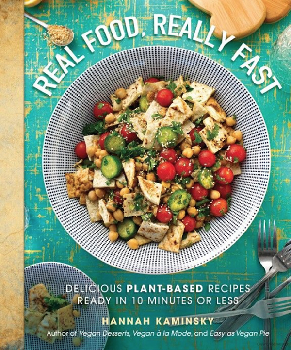 Real Food Really Fast by Hannah Kaminsky