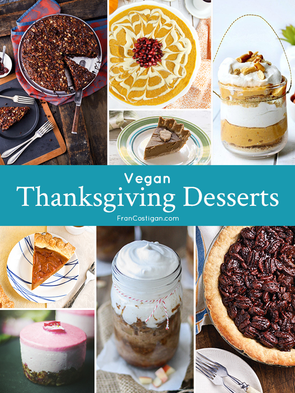 Vegan Thanksgiving Desserts – a variety of recipes, from cakes to pies, some baked and some are not, as well as brownies, baked apples, crumbles, and parfaits