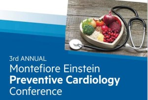 3rd Annual Montefiore Einstein Preventive Cardiology Conference @ Montefiore Medical Center