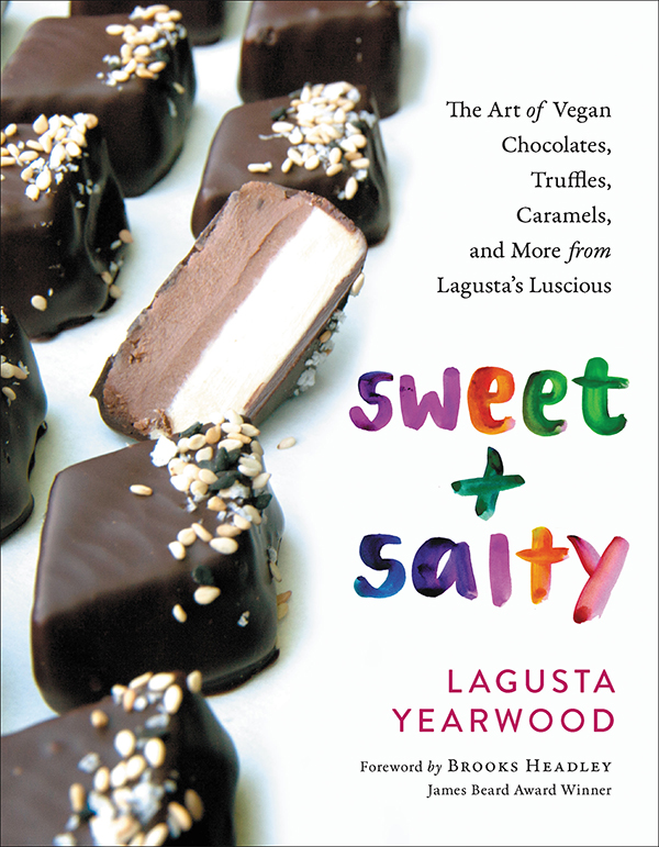 Sweet and Salty by Lagusta Yearwood
