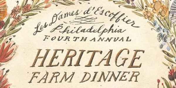 Les Dames d'Escoffier Philadelphia Fourth Annual Heritage Farm Dinner