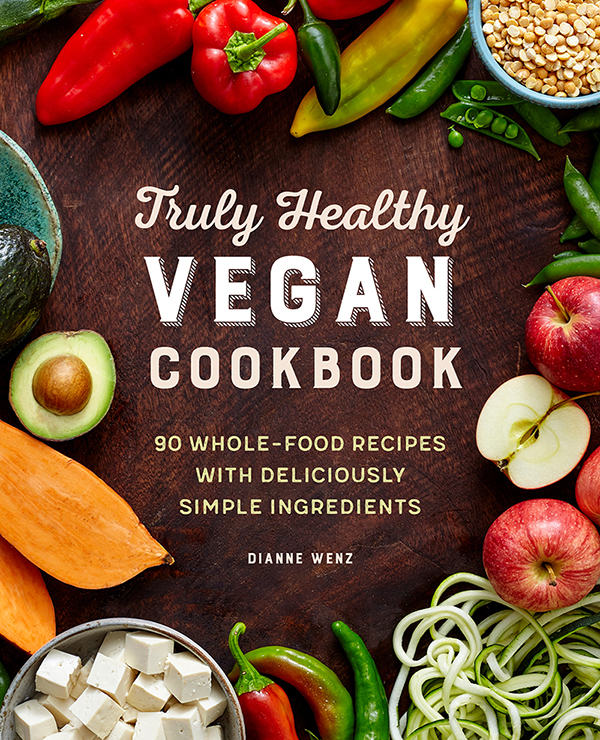 Truly Healthy Vegan Cookbook