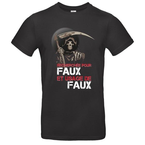 """T-shirt """"Faux et usage de faux"""""""