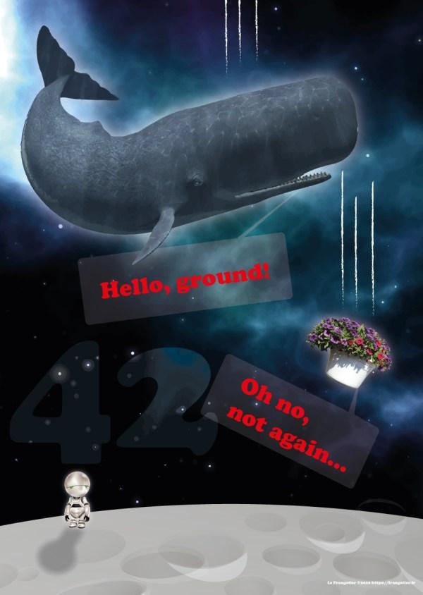 """Scène mythique du """"Guide du Routard Galactique"""", de Douglas Adams, cachalot et pot de pétunias, H2G2"""