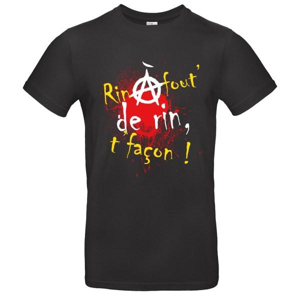 "T-shirt ""Rin à fout de rin, t'façon"""