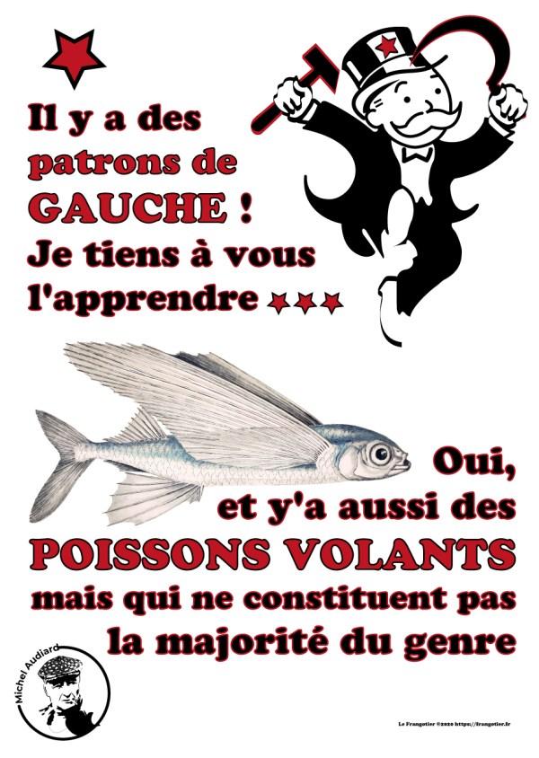 """Poster citation Audiard """"Il y a des patrons de gauche..."""""""