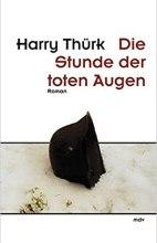 harry_tuerk_die_stunde_der_toten_augen