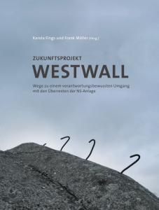 Buchtitel: Zukunftsprojekt Westwall