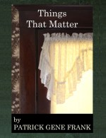 Things That Matter, poetry, Mar 2016.