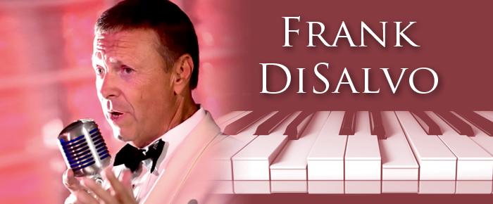 Frank DiSalvo, A Musical Success Story