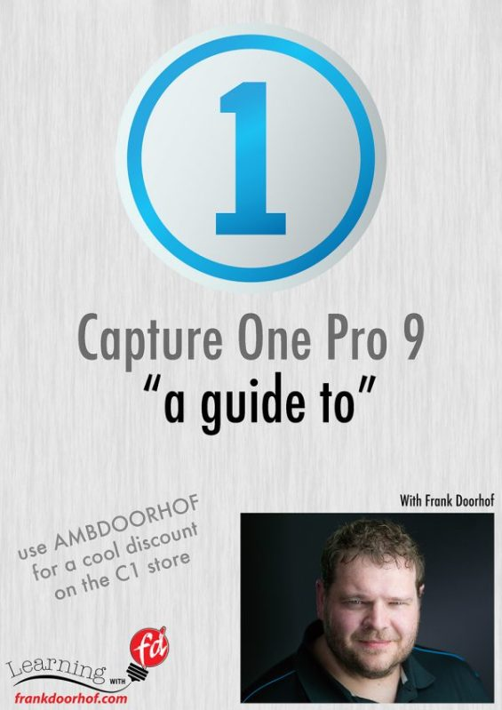 New Instructional Video A Guide To Capture One 9 Pro Frank Doorhof
