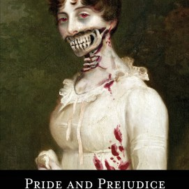 Pride and Prejudice and Zombies (2009)