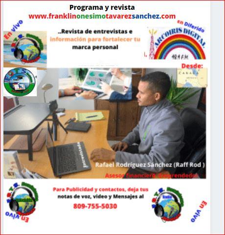 franklinonesimotavarezsanchez.com, entrevista a Rafael Rodríguez, asesor financiero desde Ontario, Canada