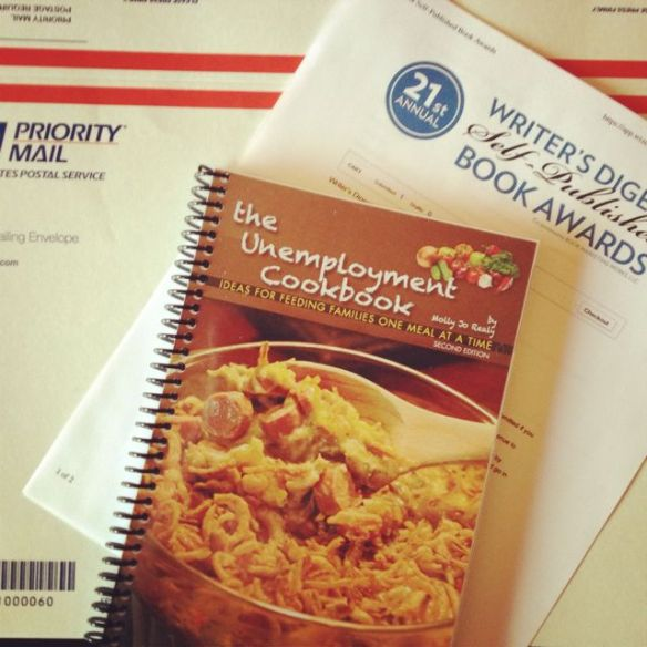 The Unemployment Cookbook, Second Edition, entered in Writer's Digest 21st self-published book competition.