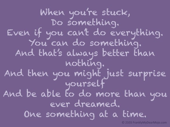 Do Something. Because something is better than nothing.