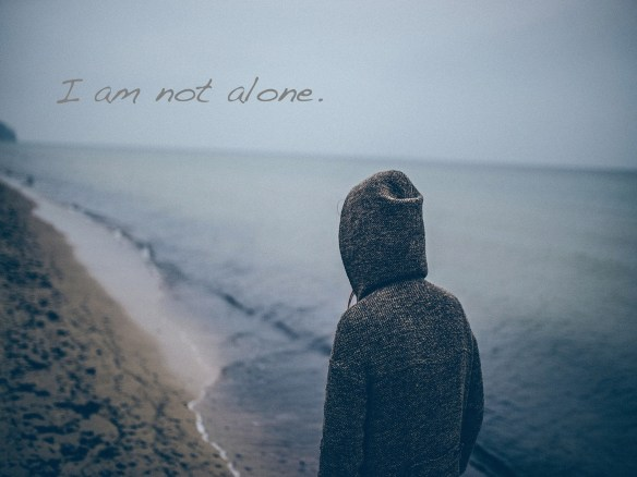 I am not alone.