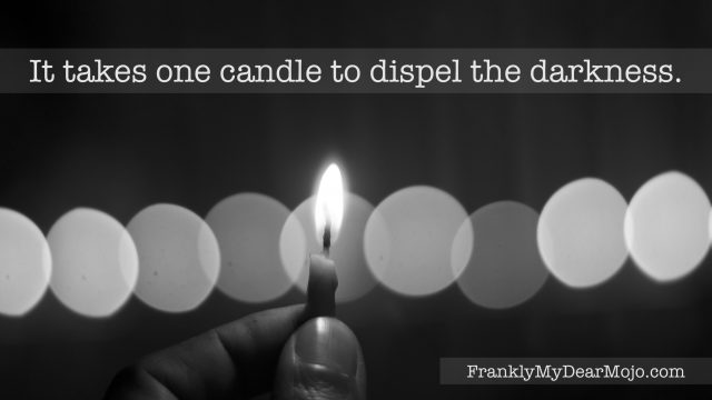Frankly, My Dear . . . : It takes one candle