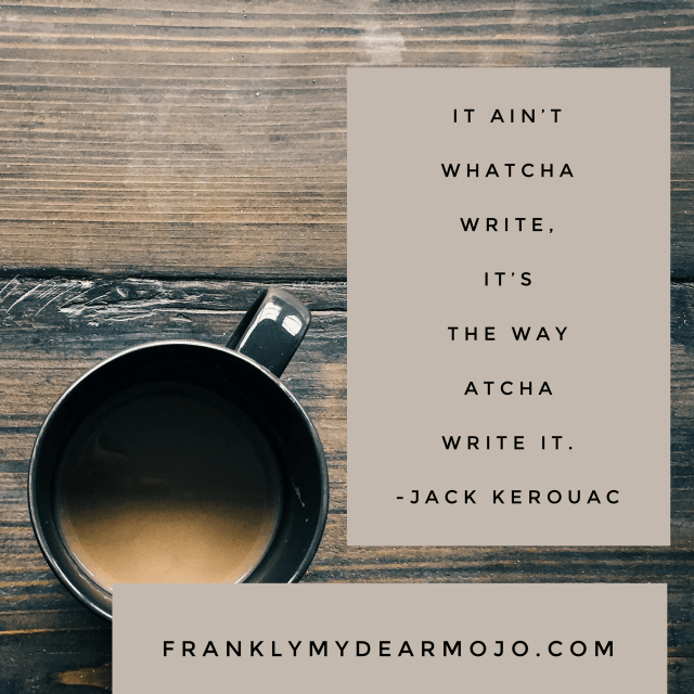 Frankly, My Dear . . . : Motivational Monday for Writers