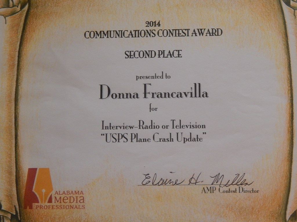 "2014 Alabama Media Professionals Communications Contest Award - State Award - Second Place presented to Donna Francavilla for Interview - Radio or Television ""USPS Plane Crash Update"""