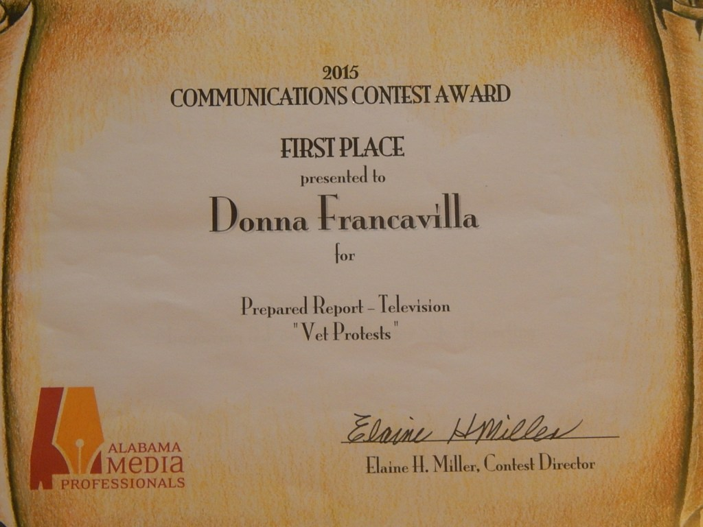 "2015 Alabama Media Professionals Communications Contest Award - State Award - First Place presented to Donna Francavilla for Prepared Report - Television ""Vet Protests"""