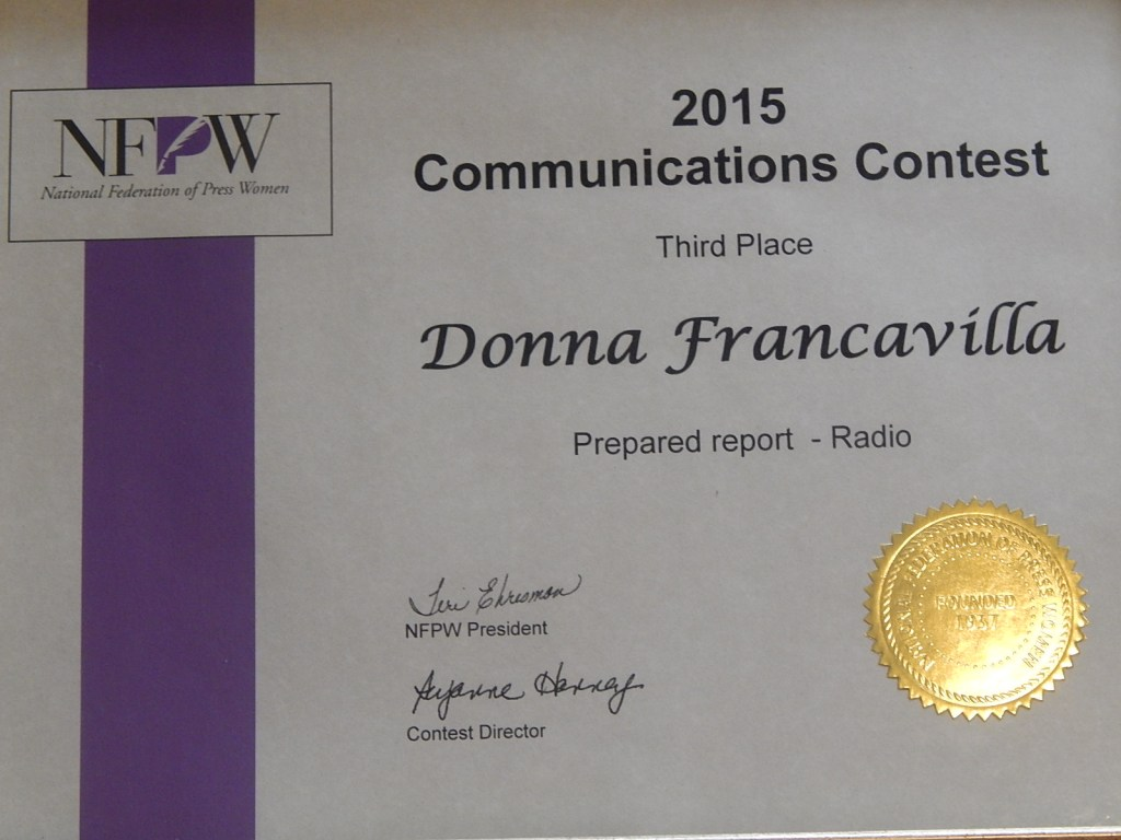 2015 National Federation of Press Women Communications Award - National Award - Third Place presented to Donna Francavilla for Prepared Report - Radio 1