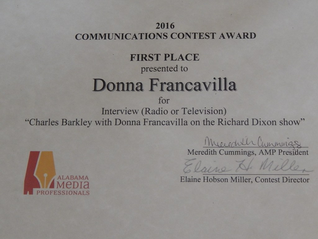 """2016 Alabama Media Professionals Communications Contest Award - State Award - First Place presented to Donna Francavilla for Interview (Radio or Television) """"Charles Barkley with Donna Francavilla on the Richard Dixon Show"""""""