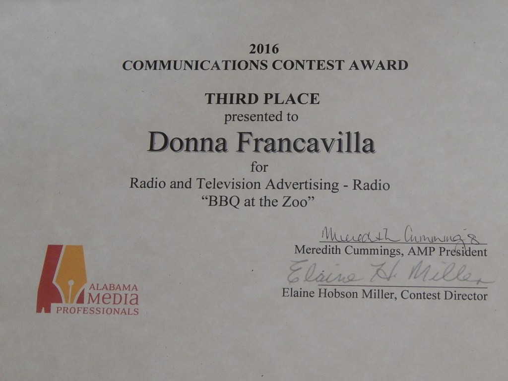 """2016 Alabama Media Professionals Communications Contest Award - State Award - Third Place presented to Donna Francavilla for Radio and Television Advertising - Radio """"BBQ at the Zoo"""""""