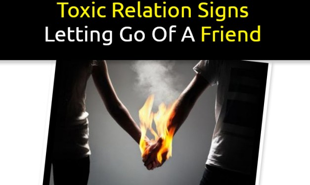 Toxic Relationship Signs | Letting Go Of Friendship