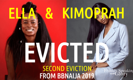 BBNaija 2019 2nd Eviction Update – ELLA & KIMOPRAH Evicted