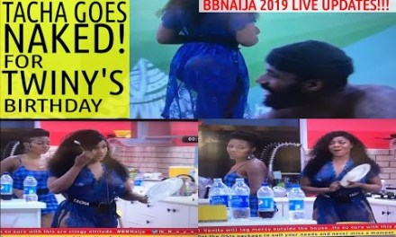 TACHA GOES NAKED AND COOKS FOR HOUSEMATES TO CELEBRATE TWINY'S BIRTHDAY