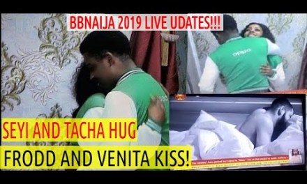 Latest in BBNaija 2019 | SEYI and TACHA HUG PASSIONATELY | FRODD and VENITA KISS