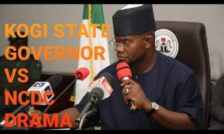 KOGI STATE GOVERNOR VS NCDC  – Who is Right?